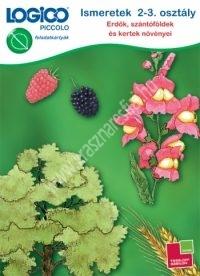 Logico Piccolo - Erdők, szántóföldek és kertek növényei - Ismeretek 1-2. osztály
