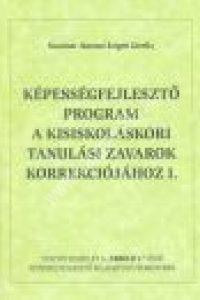 Szautner Jánosné Szigeti Gizella : A tanulási zavarok korrekciója kisiskolásoknak I. – Tanítói példány a Nebuló munkafüzetekhez