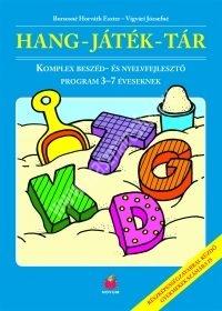 Hang - Játék Tár Komplex beszéd- és nyelvfejlesztő program 3-7 éveseknek