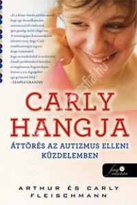 Fleischmann : Carly hangja - Áttörni az autizmus falán