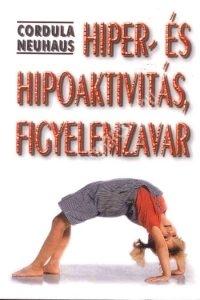 Corula Neuhaus : Hiper- és hipoaktivitás, figyelemzavar