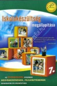 Fonay T.- Kissné Takács E. – Rákóczi Z. : Iskolakészültség megállapítása. Az óvodáskorú gyermek megismerésének, fejlesztésének rendszere és eszköztára 7.
