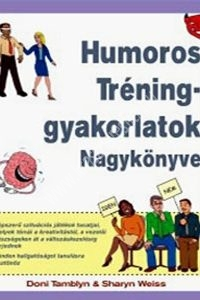 Doni Tamblyn - Sharyn Weiss : Humoros tréninggyakorlatok nagykönyve