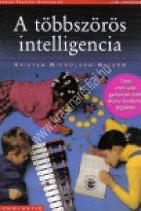 K.Nicholson-Nelson:A többszörös intelligencia