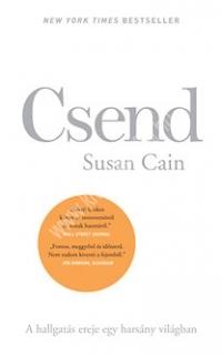 Csend A hallgatás ereje egy harsány világban (Susan Cain)