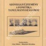 Gósy M. – Menyhárt K.:Szöveggyûjtemény a fonetika tanulmányozásához