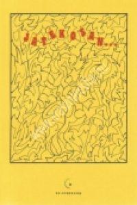 Drább Gy.-Gáspár I.-Ligetfalviné-dr.Németiné-Novák J.-Rejtõ É.-Székely B.-Viola E.:Játékosan…- Játékgyűjtemény a részképességek fejlesztéséhez