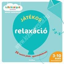 DiederichsJátékos relaxáció - 35 lazító játék gyermekeknek