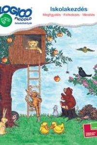 LOGICO Piccolo - Iskolakezdés: Megfigyelés, Felfedezés, Mesélés - Játékos tanulási, készségfejlesztő sorozat