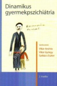Vikár A. – Vikár Gy. – Székács E.: Dinamikus gyermekpszichiátria