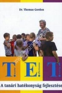 Dr. Thomas Gordon: T.E.T. A tanári hatékonyság fejlesztése