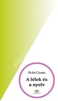 Pléh Csaba : A lélek és a nyelv