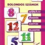 Deákné B. Katalin:Bolondos számok – Kártyakönyv: számlálás, dominók, kártyák, feladatok