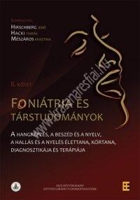 Foniátria és társtudományok II. ( Hirschberg Jenő - Hacki Tamás - Mészáros Krisztina )