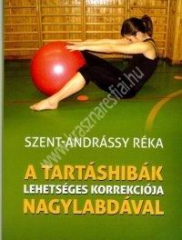 Szent-Andrássy Réka : A tartáshibák lehetséges korrekciója nagylabdával