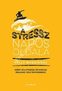 A stressz napos oldala