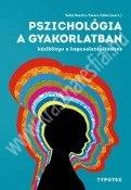 Pszichológia a gyakorlatban - Kézikönyv a kapcsolatépítéshez