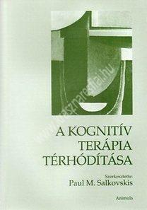 Paul M. Salkovskis : A kognitív terápia térhódítása