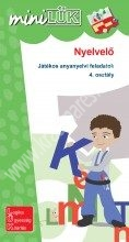 MiniLÜK Nyelvelő - anyanyelvi feladatok 4. osztály