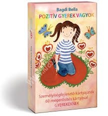 Bagdi Bella : Pozitív gyerek vagyok Személyiségfejlesztő kártyajáték