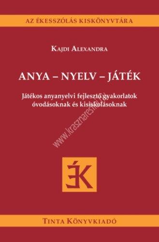 anya-nyelv-jatek-jatekos-anyanyelvi-fejleszto-gyakorlatok