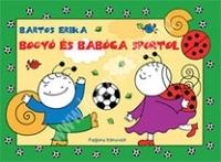 Bogyó és Babóca sportol Mesekönyv