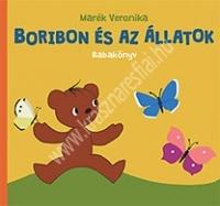 Marék Veronika : Boribon és az állatok Babakönyv