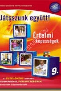Kissné Takács E. - Miskolcziné Borsos A. : Játsszunk együtt! Értelmi képességek fejlesztése (színes hívókép-gyűjtemény melléklettel) 9.