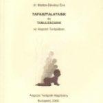 Dr. Marton-Dévényi Éva:Tapasztalataink és tanulságaink az Alapozó Terápiában