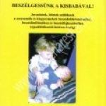 Dr. Gósy Mária – Gráf Rózsa:Beszélgessünk a kisbabával