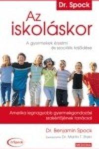 Dr. Benjamin Spock: Az iskoláskor - A gyermekek érzelmi és szociális fejlődése