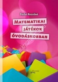 Perlai Rezsőné: Matematikai játékok óvodáskorban