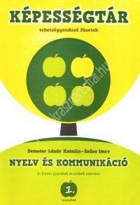 Képességtár 1. Nyelv és kommunikáció 6-9 éves gyerekek és szüleik számára