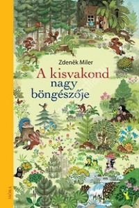Zdenek Miler: A kisvakondnagy böngészője