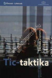 Tárnok Zsanett: Tic-taktika  - A Tourette-szindrómáról