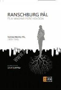 Lányi Gusztáv szerk.:Ranschburg Pál és a magyar pszichológia