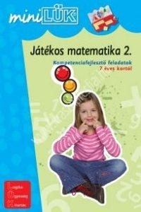 MiniLÜK Játékos matematika 2. - Kompetenciafejlesztő feladatok 7 éves kortól