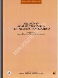 Arday L. - Tihanyiné Hős Á.:Kézikönyv az alsó tagozatos testnevelés tanításához