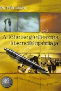 Dr. Tóth László:A tehetségfejlesztés kisenciklopédiája