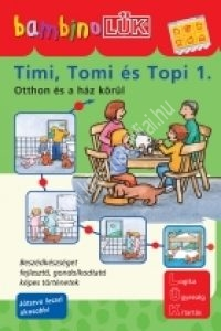 BambinoLÜK - Timi, Tomi és Topi 1. Otthon és a ház körül