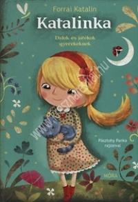 Forrai Katalin : Katalinka - Dalok és játékok gyerekeknek