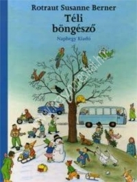 Rotraut Susanne Berner: Téli böngésző - Képeskönyv 2 éves kortól