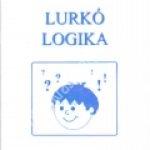 Sinkáé Papp Mária:Lurkó logika – Matematikai feladatgyûjtemény