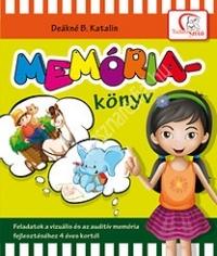 Memóriakönyv - Feladatok a vizuális és az auditív memória fejlesztéséhez 4 éves kortól