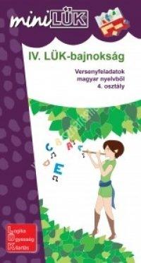 IV. LÜK-Bajnokság Versenyfeladatok magyar nyelvből 4. osztály