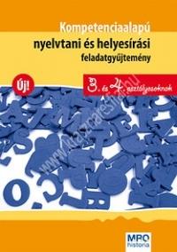 Sütő Katalin:Kompetencia alapú nyelvtani és helyesírási feladatgyűjtemény 3. és 4. osztályosoknak