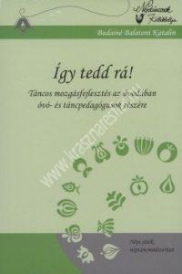 igy-tedd-ra-tancos-mozgasfejlesztes-az-ovodaban