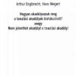 A.Englbrecht – H.Weigert:Hogyan akadályozzuk meg a tanulási akadályok kialakulását? Avagy nem jelenthet akadályt a tanulási akadály!