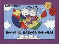 Bogyó és Babóca rokonai Mesekönyv