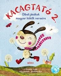 Kacagtató 2. Ölbeli játékok magyar költők verseire